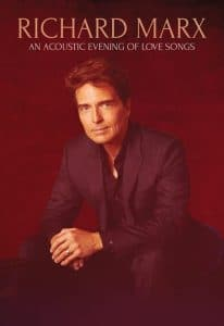 Richard Marx AN ACOUSTIC EVENING OF LOVE SONGS