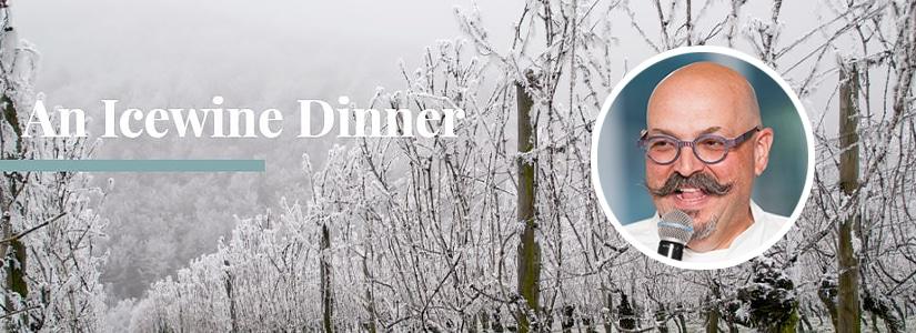 Niagara Culinary Series - An Icewine Dinner Massimo Capra